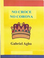No Croce No Corona