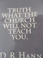 Truth! What The Church Will Not Teach You