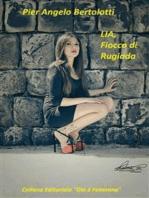 LIA, Fiocco di Rugiada