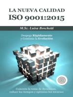 La Nueva Calidad ISO 9001:2015 Despega Rápidamente y Continua la Evolución.