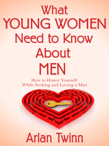 What Young Women Need to Know About Men