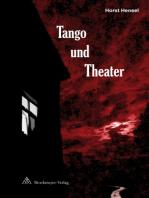 Tango und Theater
