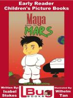 Maya Goes To Mars