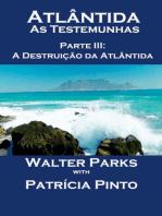 Atlântida - As Testemunhas - Parte III