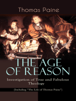"""THE AGE OF REASON - Investigation of True and Fabulous Theology (Including """"The Life of Thomas Paine"""")"""