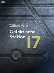 Galaktische Station 17