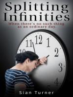 Splitting Infinities