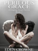Perilous Grace