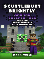 Scuttlebutt Brightly and the Creeper's Fuse, Book 1