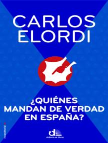 ¿Quiénes mandan de verdad en España?