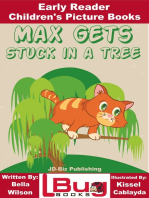 Max Gets Stuck In a Tree