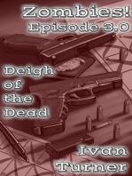 Zombies! Episode 3.0