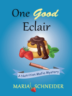 One Good Eclair (A Nutrition Mafia Mystery)