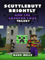 Scuttlebutt Brightly and the Creeper's Fuse Trilogy