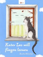 Kater Leo will fliegen lernen
