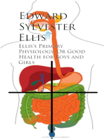 Ellis's Primary Physiology; Or Good Health for Boys and Girls
