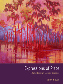 Expressions of Place: The Contemporary Louisiana Landscape