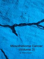 Mesothelioma Cancer (Volume 3)