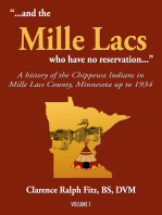 """""""...and the Mille Lacs who have no reservation..."""""""