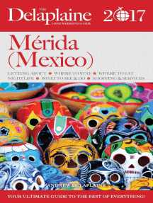 Merida (Mexico) - The Delaplaine 2017 Long Weekend Guide: Long Weekend Guides