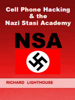 Cell Phone Hacking & the Nazi Stasi Academy (NSA)