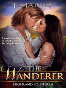 The Wanderer: Highland Soldiers 4: Highland Soldiers, #4
