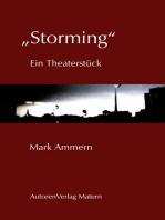"""Storming"""