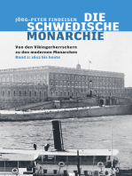 Die schwedische Monarchie - Von den Vikingerherrschern zu den modernen Monarchen, Band 2