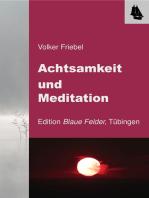 Achtsamkeit und Meditation