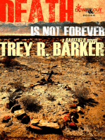 Death Is Not Forever