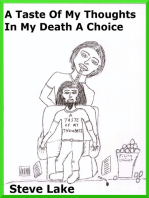 A Taste Of My Thoughts In My Death A Choice