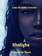 Khaliyha- Princesa de Ébano