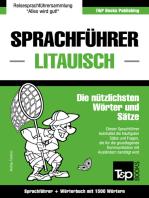 Sprachführer Deutsch-Litauisch und Kompaktwörterbuch mit 1500 Wörtern