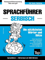 Sprachführer Deutsch-Serbisch und thematischer Wortschatz mit 3000 Wörtern