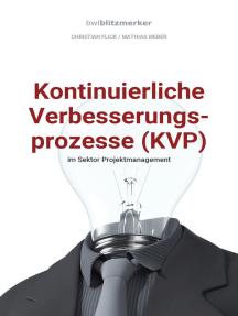 bwlBlitzmerker: Kontinuierliche Verbesserungsprozesse (KVP) im Sektor Projektmanagement