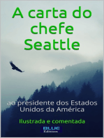 A Carta do chefe Seattle ao presidente dos Estados Unidos