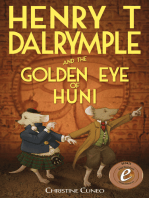 Henry T Dalrymple and the Golden Eye of Huni