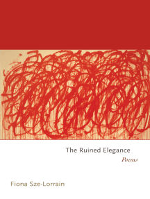 The Ruined Elegance: Poems