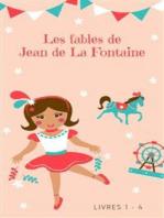 Les fables de Jean de La Fontaine (livres 1-4)