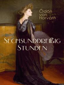 Sechsunddreißig Stunden: Geschichte einer arbeitslosen Näherin (Gesellschaftsroman)