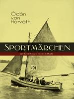 Sportmärchen (27 Erzählungen in einem Buch)