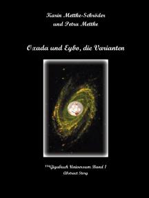 Oxada und Eybo, die Varianten