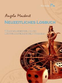 Neuzeitliches Losbuch: Wahrsagespiel nach mittelalterlichem Vorbild