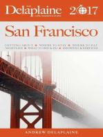 San Francisco - The Delaplaine 2017 Long Weekend Guide