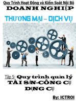 Tập 5 Quy trình quản lý Tài sản công cụ dụng cụ- Quy trình hoạt động và kiểm soát nội bộ doanh nghiệp thương mại dịch vụ