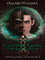 Something Greedy This Way Comes, Deadly Fairy Tales Book 3