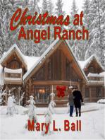 Christmas at Angel Ranch
