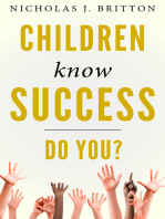 Children Know Success. Do You?