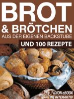 Brot & Brötchen - Aus der eigenen Backstube