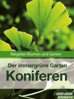 Koniferen - Der immergrüne Garten